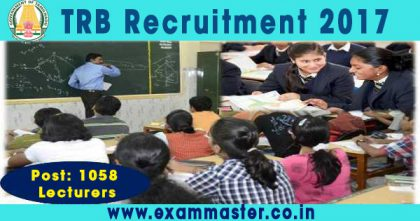 TRB Recruitment 2017 1058 Lecturers Posts
