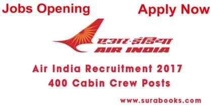 Air India Recruitment 2017 400 Cabin Crew Posts