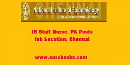NIE Chennai Recruitment 2017 16 Staff Nurse, PA Posts