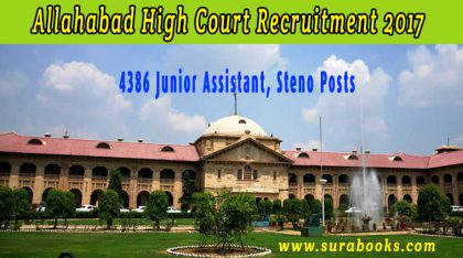 Allahabad High Court Recruitment 2017 4386 Junior Assistant, Steno Posts