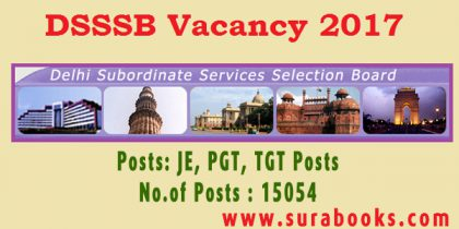 Delhi Subordinate Service Selection board Jobs 2017 – 15054 JE, PGT, TGT Posts