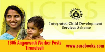 ICDS Tirunelveli Recruitment 2017 1605 Anganwadi Worker Posts