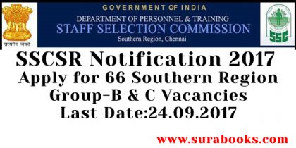 SSCSR Recruitment 2017 66 Assistant, Medical Attendant Posts