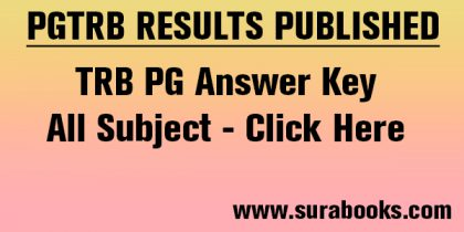 TRB – POLYTECHNIC EXAM 2017 OFFICIAL KEY ANSWER PUBLISHED | TRB – அரசு பாலிடெக்னிக் விரிவுரையாளர் தேர்வு (DIRECT RECRUITMENT OF LECTURERS (ENGINEERING / NON-ENGINEERING) IN GOVT. POLYTECHNIC COLLEGES 2017 – 18) உத்தேச விடைக்குறிப்புகள் வெளியிடப்பட்டுள்ளன.