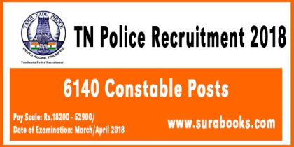 TN Police Recruitment 2018 6140 Constable Posts