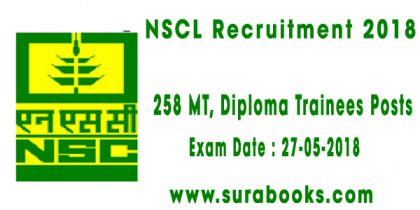 NSCL Recruitment 2018 258 MT, Diploma Trainees Posts
