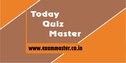 Today Quiz Master – 25-Sep-2019